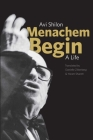 Menachem Begin: A Life Cover Image