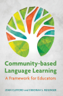 Community-Based Language Learning: A Framework for Educators Cover Image