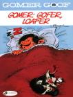 Gomer, Gofer, Loafer (Gomer Goof #6) Cover Image