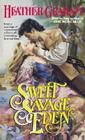 Sweet Savage Eden (The North American Woman Trilogy #1) Cover Image