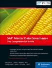 SAP Master Data Governance: The Comprehensive Guide Cover Image