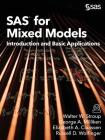 SAS for Mixed Models: Introduction and Basic Applications Cover Image