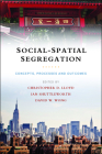 Social-Spatial Segregation: Concepts, Processes and Outcomes Cover Image