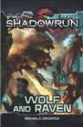 Shadowrun Legends: Wolf and Raven Cover Image