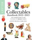 Miller's Collectables Handbook 2012-2013. Judith Miller and Mark Hill Cover Image