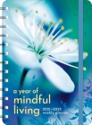 Year of Mindful Living 2021 - 2022 On-The-Go Weekly Planner Cover Image