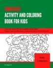 Dinosaur Activity and Coloring Book for Kids: Amazing Activity Book for kids with Coloring pages, Mazes, Dot to Dot and Word Search Cover Image
