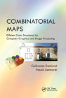 Combinatorial Maps: Efficient Data Structures for Computer Graphics and Image Processing Cover Image