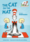 The Cat on the Mat: All About Mindfulness (Cat in the Hat's Learning Library) Cover Image