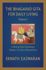 The Bhagavad Gita for Daily Living, Volume 2: A Verse-By-Verse Commentary: Chapters 7-12 Like a Thousand Suns Cover Image