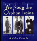 We Rode the Orphan Trains Cover Image