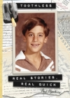Toothless: Real Stories, Real Quick Cover Image