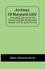 Archives Of Maryland LXIV; Proceeding And Acts Of The General Assembly Of Maryland October 1773 To April 1774 (32) Cover Image