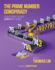 The Prime Number Conspiracy: The Biggest Ideas in Math from Quanta Cover Image