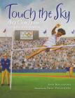 Touch the Sky: Alice Coachman, Olympic High Jumper Cover Image