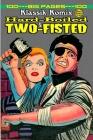 Klassik Komix: Hard-Boiled & Two-Fisted Cover Image