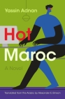 Hot Maroc (Middle East Literature in Translation) Cover Image