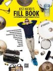 Jost Nickel's Fill Book: A Systematic & Fun Approach to Fills, Book, CD & Online Video Cover Image