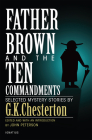Father Brown and the Ten Commandments: Selected Mystery Stories Cover Image