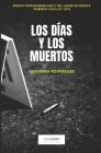 Los días y los muertos (Narrativa #7) Cover Image