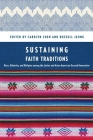 Sustaining Faith Traditions: Race, Ethnicity, and Religion Among the Latino and Asian American Second Generation Cover Image