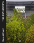 Klaus Littmann: Tree Connections Cover Image
