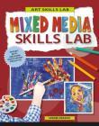 Mixed Media Skills Lab Cover Image