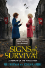 Signs of Survival: A Memoir of the Holocaust Cover Image