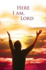 Here I Am, Lord Hymn Bulletin (Package of 50) Cover Image