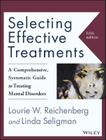 Selecting Effective Treatments: A Comprehensive, Systematic Guide to Treating Mental Disorders Cover Image