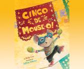 Cinco de Mouse-O! (Audio) Cover Image