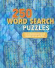 250 Word Search Puzzles: The Ultimate Collection of Puzzles for All Abilities Cover Image