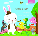 Where Is Fluffy? (My First Stories) Cover Image