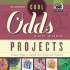 Cool Odds and Ends Projects: Creative Ways to Upcycle Your Trash Into Treasure (Checkerboard How-To Library: Cool Trash to Treasure (Library)) Cover Image
