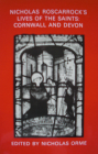 Nicholas Roscarrock's 'lives of the Saints': Cornwall and Devon (Devon and Cornwall Record Society) Cover Image