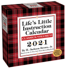Life's Little Instruction 2021 Day-to-Day Calendar Cover Image