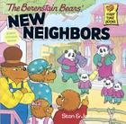 The Berenstain Bears' New Neighbors (First Time Books(R)) Cover Image