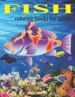 Fish coloring books for adults: koi fish coloring books for adults tropical fish stained coloring book for adults Cover Image