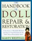 The Handbook of Doll Repair & Restoration Cover Image