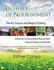 Alchemy of Nourishment: The Art, Science and Magic of Eating Cover Image