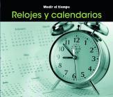 Relojes Y Calendarios (Medir el Tiempo) Cover Image