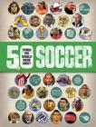 50 Things You Should Know About: Soccer Cover Image