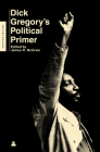 Dick Gregory's Political Primer Cover Image