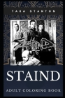 Staind Adult Coloring Book: Millennial Hard Rock and Alternative Metal Band and Acclaimed Lyricists Inspired Coloring Book for Adults Cover Image
