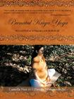 Prenatal Kriya Yoga: The Mystical Wisdom Surrounding a Soul's Rite of Passage and Preparing for Motherhood Cover Image