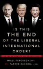 Is This the End of the Liberal International Order?: The Munk Debates Cover Image
