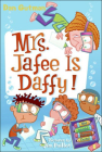Mrs. Jafee Is Daffy! (My Weird School Daze #6) Cover Image
