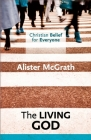 Christian Belief for Everyone: The Living God Cover Image