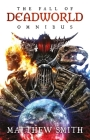 The  Fall of Deadworld Omnibus (A Fall of Deadworld Novel) Cover Image