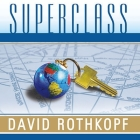 Superclass: The Global Power Elite and the World They Are Making Cover Image